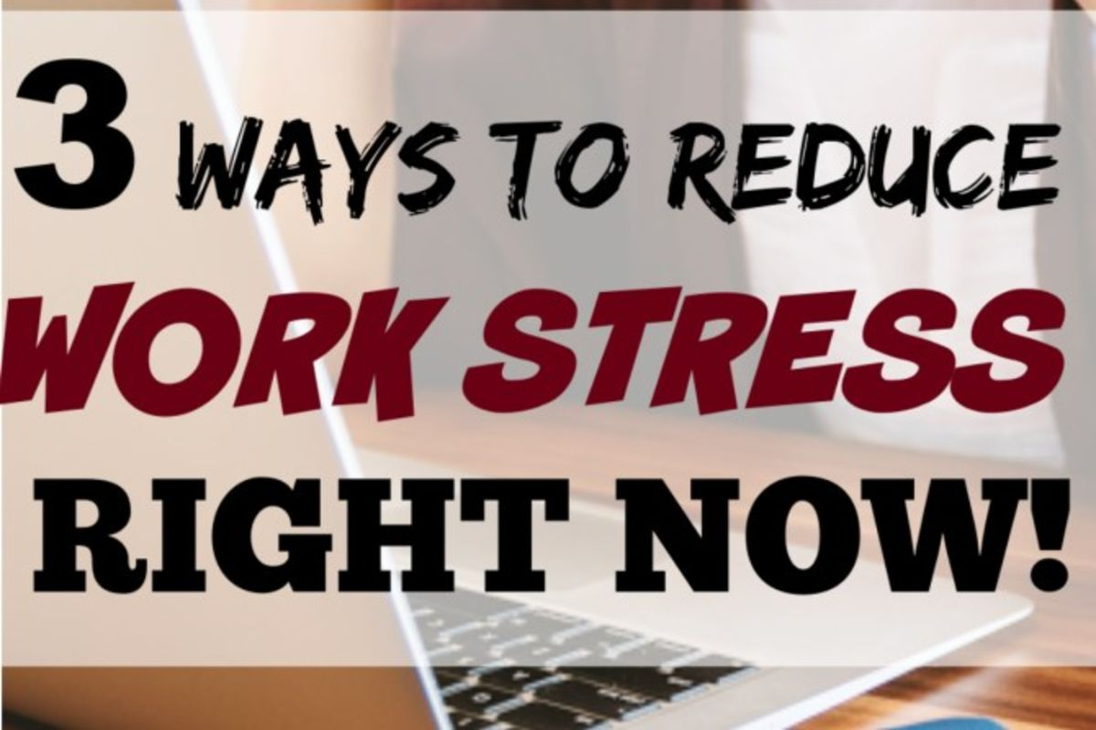 3 Ways to Reduce Workplace Stress